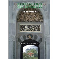 Redécouvrir les Ottomans
