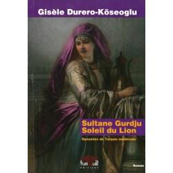 Sultane Gurdju Soleil du...
