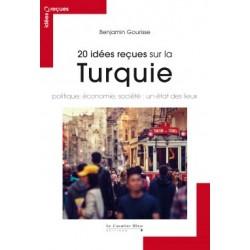 20 idées reçues sur la Turquie